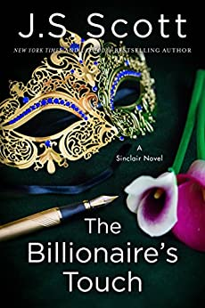 The Billionaire's Touch (The Sinclairs Book 3) by [J. S. Scott]