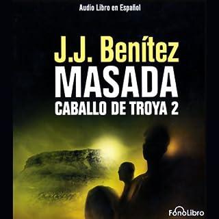Masada. Caballo de Troya 2 [Masada audiobook cover art