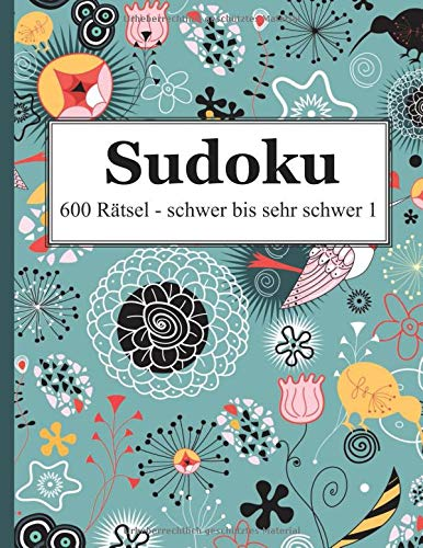 Sudoku - 600 Rätsel schwer bis sehr schwer 1