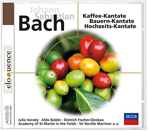 Kaffee-Kantate/Bauern-Kantate/Hochzeits-Kantate (Eloquence)