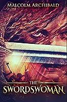 The Swordswoman: Premium Hardcover Edition
