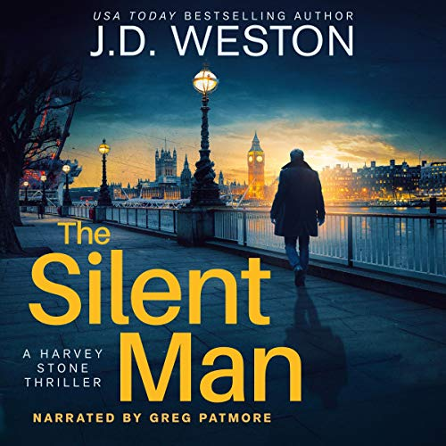The Silent Man Audiobook By J.D. Weston cover art