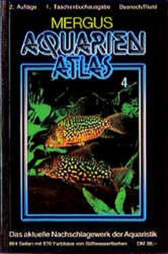 Aquarienatlas - Deutsche Ausgabe. Das umfassende Kompaktwerk über die Aquaristik - mit 2600 Zierfischen und 400 Wasserpflanzen in Farbe. Komprimiertes ... Kt, Bd.4, Neuimporte und seltene Fische