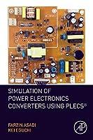 Simulation of Power Electronics Converters Using PLECS®