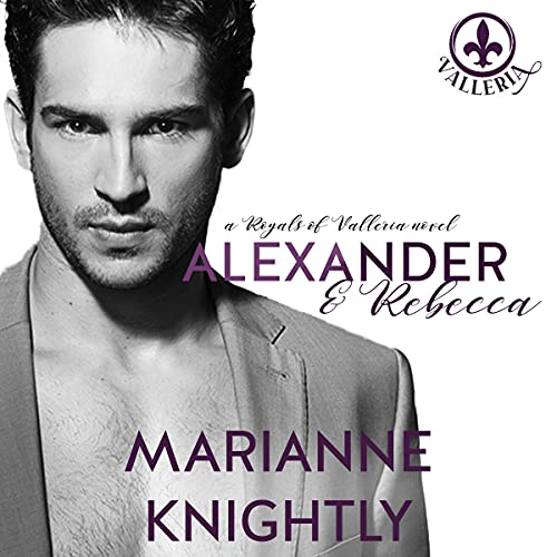 Alexander & Rebecca Audiobook By Marianne Knightly cover art