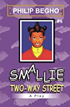 Smallie 8: Two-Way Street: Smallie Play Series
