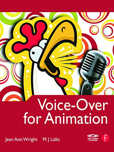 Voice-Over for Animation (Morgan Kaufmann Series in Interactive 3d Technology)
