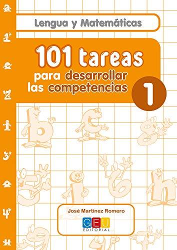 Lengua y Matemáticas, 101 tareas para desarrollar las competencias, Cuaderno 1