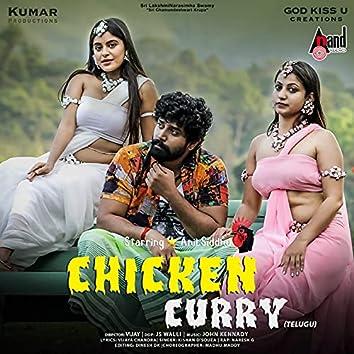 """Chicken Curry (Telugu) (From """"Chicken Curry"""")"""
