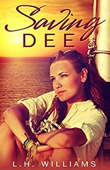 Saving Dee - Book #1 of the Dee Chronicles