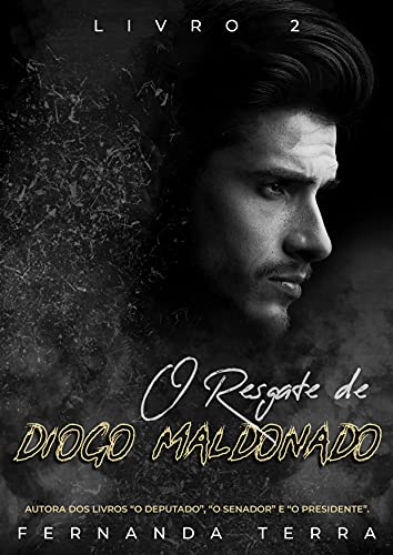 O Resgate de Diogo Maldonado: Livro 2