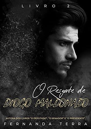 O Resgate de Diogo Maldonado: Livro 2 (Portuguese Edition)