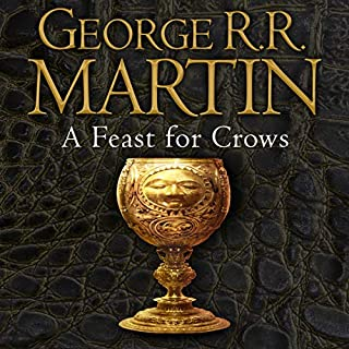 A Feast for Crows     Book 4 of A Song of Ice and Fire              By:                                                                                                                                 George R. R. Martin                               Narrated by:                                                                                                                                 Roy Dotrice                      Length: 33 hrs and 50 mins     4,059 ratings     Overall 4.4