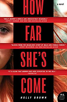 How Far She's Come: A Novel by [Holly Brown]