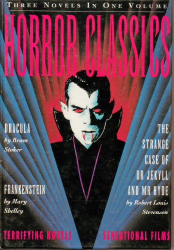 Horror Classics: Three Terrifying Novels, Three... 185152312X Book Cover