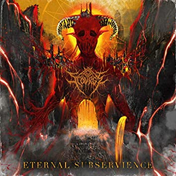 Eternal Subservience