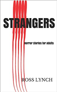 Strangers: Horror Stories for Adults - Anthology