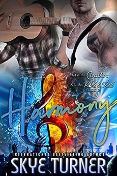 Harmony: Book 2 A Lil Bit Country A Lil Bit Rock & Roll by [Skye Turner, Kari  Ayasha]