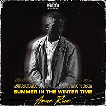 Summer in the Winter Time