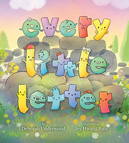 Compare Textbook Prices for Every Little Letter Illustrated Edition ISBN 9780525554028 by Underwood, Deborah,Ruiz, Joy Hwang