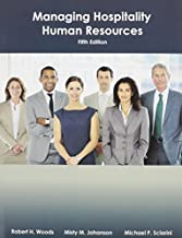 Managing Hospitality Human Resources [5th Edition] by Woods, Robert H., Johanson, Misty, Sciarini, Michael S., Ame [Educational Institute,2012] [Paperback] 5TH EDITION