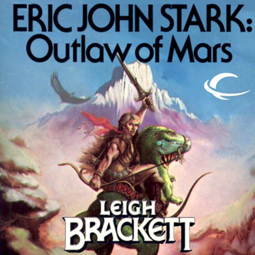Eric John Stark: Outlaw of Mars audiobook cover art