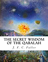 The Secret Wisdom of The Qabalah: A Study in Jewish Mystical Thought