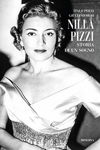 Nilla Pizzi. Storia di un sogno
