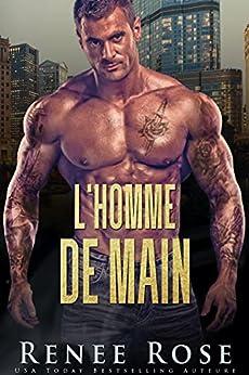 L'Homme de Main (La Bratva de Chicago t. 5) par [Renee Rose, Elle Deveauvais, Agathe M]