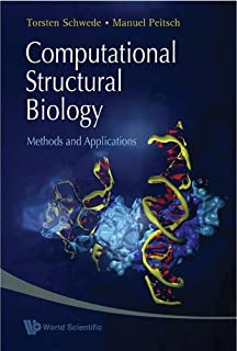 Computational Structural Biology: Methods And Applications