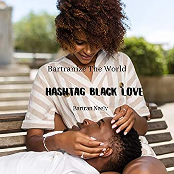 Hashtag Black Love