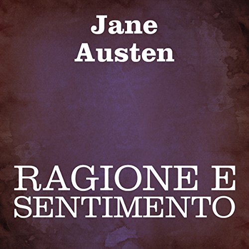 Ragione e sentimento [Sense and Sensibility] cover art