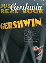Just Gershwin Real Book Artist Edition: Fake Book Edition (Just Real Books Series)