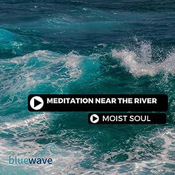 Meditation Near The River