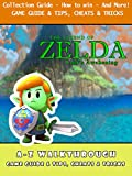 The Legend of Zelda: Link's Awakening - Collection Guide - How to win - And More! (English Edition)