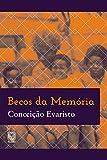 Becos da memória (Portuguese Edition)