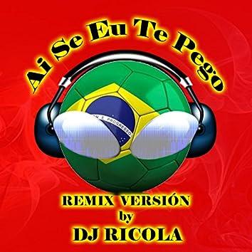 Ai Se Eu Te Pego (Remix Version) - Single