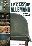 Le casque allemand : Tome 1, Du M35 au M42