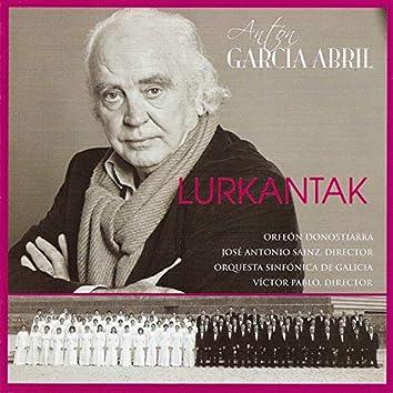 Antón garcía abril: Lurkantak