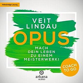 OPUS - Mach dein Leben zu einem Meisterwerk! Titelbild