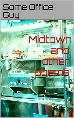 Midtown and Other Poems