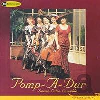 Pomp-A-Dur(ポンパ・ドゥール):愛の挨拶 [Import]