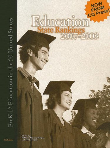 Education State Rankings: Pre K-12 Education in the 50 United States