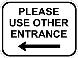 Please Use Other Entrance - 12 x 9 Safety/Security Signs, A Real Sign. 10 Year 3M Warranty