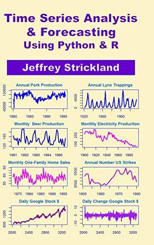 Time Series Analysis and Forecasting using Python & R