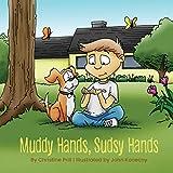 Muddy Hands, Sudsy Hands - Christine Prill