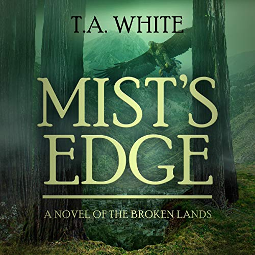 Mist's Edge: The Broken Lands, Book 2