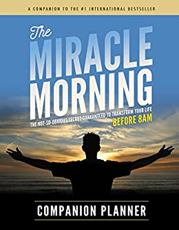 The Miracle Morning Companion Planner (English Edition) por [Hal Elrod, Honoree Corder, Natalie Janji]