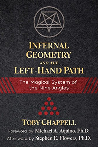 Infernal Geometry and the Left-Hand Path: The Magical System of the Nine Angles