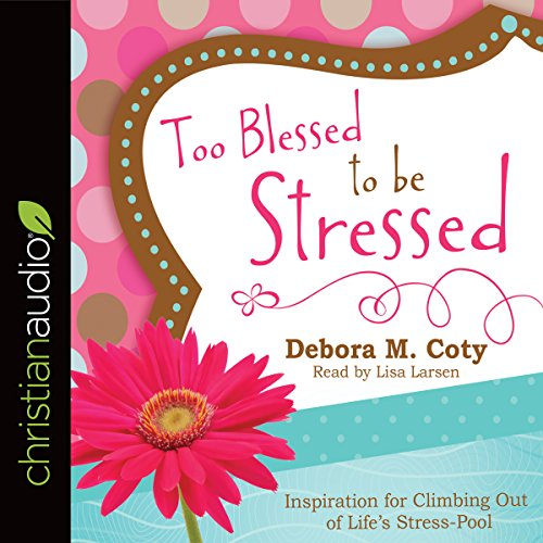 Too Blessed to Be Stressed audiobook cover art